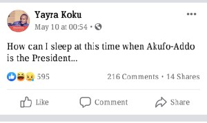 I can't sleep because Akufo Addo is president